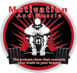 Motivation and Muscle, and Thinking Through Fear